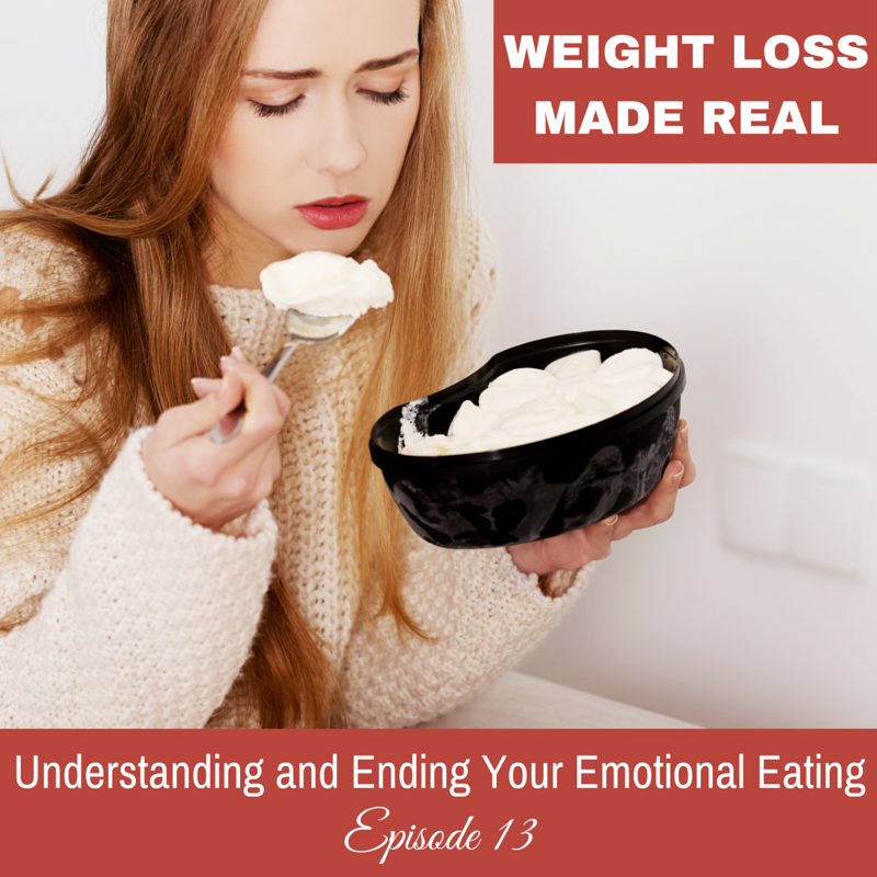 Emotional Eating Podcast 13