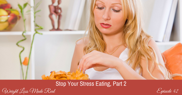 Stress Eating Podcast 42