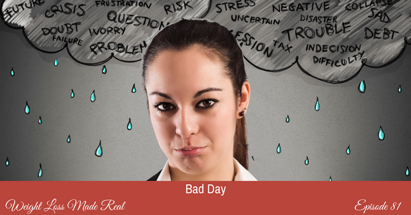 Bad day podcast 81