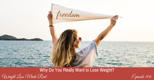 Lose weight podcast 106