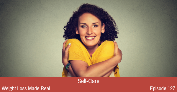Self-Care Podcast 127