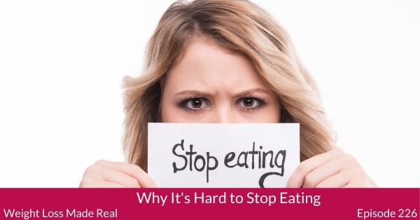 Why It's So Hard to Stop Eating