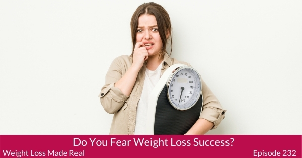 Fear of weight loss success