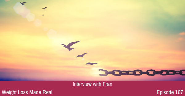 Fran Podcast 167