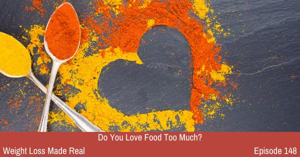 Love Food Podcast 148